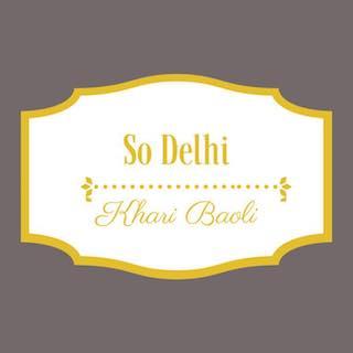 So Delhi Khari Baoli Chandigarh