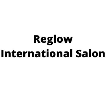 offers and deals at Reglow International Salon Phase-7 in Mohali