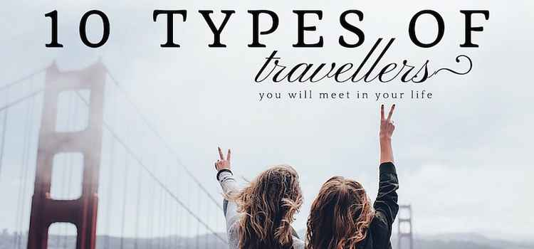 10 Types of Travelers you will meet in your life