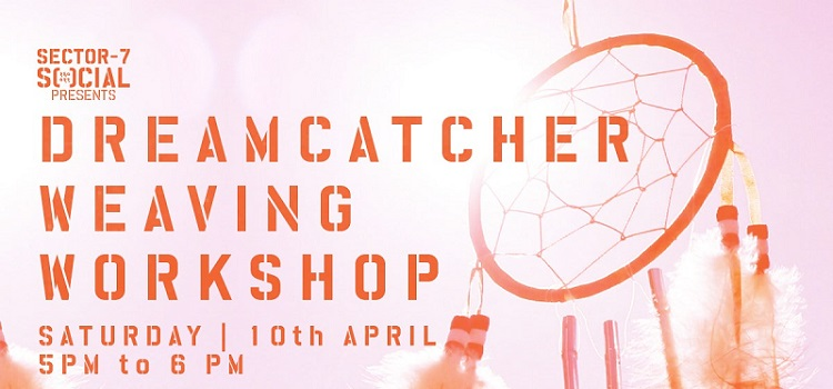 Social 7 Presents Dreamcatcher Weaving Workshop