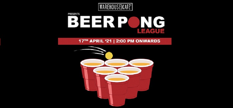 Warehouse Cafe Mohali Presents Beer Pong League