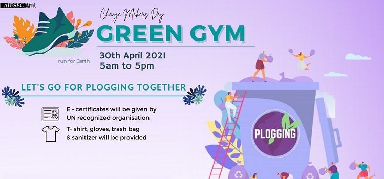 Green Gym - A Plogging Initiative By AIESEC