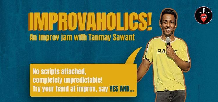 IMPROVAHOLICS Online Event By Tanmay Sawant