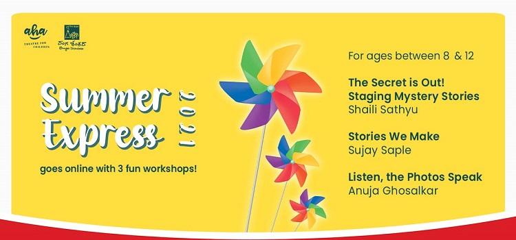 Summer Express Workshop by Anuja Ghosalkar