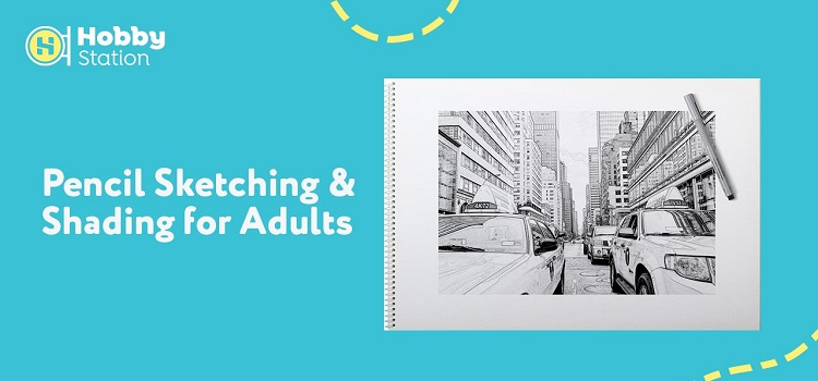 Pencil Sketching & Shading Workshop for Adults