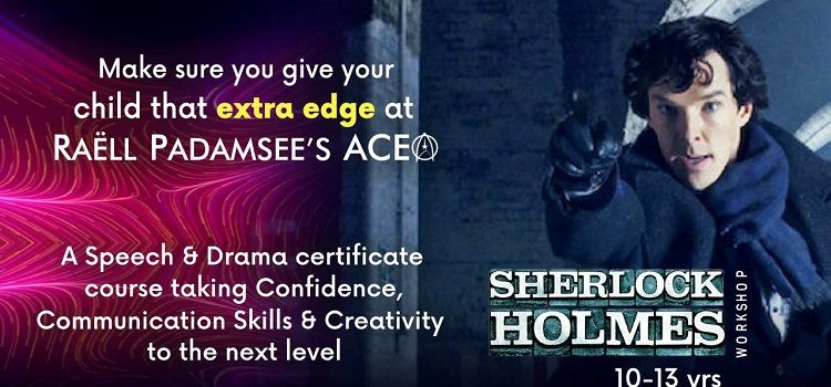 Sherlock Holmes Workshop by Raell Padamsee's Ace