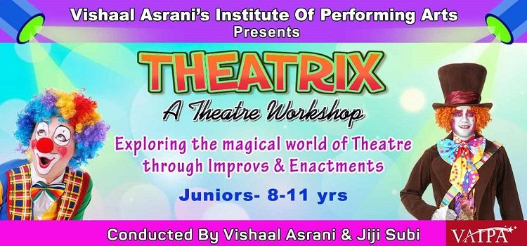 THEATRIX: A Workshop by VAIPA