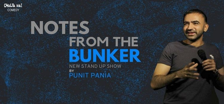 Notes From The Bunker ft. Punit Pania
