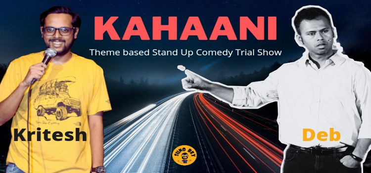 KAHAANI: A theme based Stand-Up Comedy