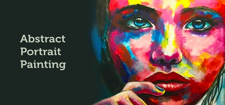 Online Teachings by Abstract Portrait Painting