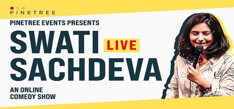 An Online Comedy Show ft. Swati Sachdeva