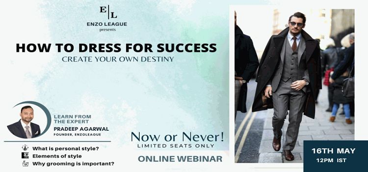 Enzo League presents How To Dress For Success