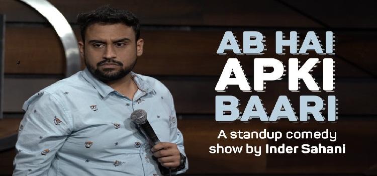 Ab Hai Apki Baari ft. Inder Sahani by Online Events