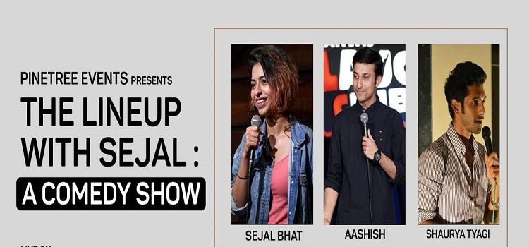 PineTree Events Presents The Line Up With Sejal