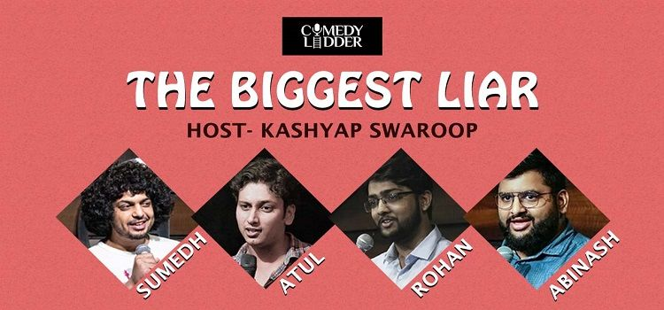 Comedy Ladder presents The Biggest Liar