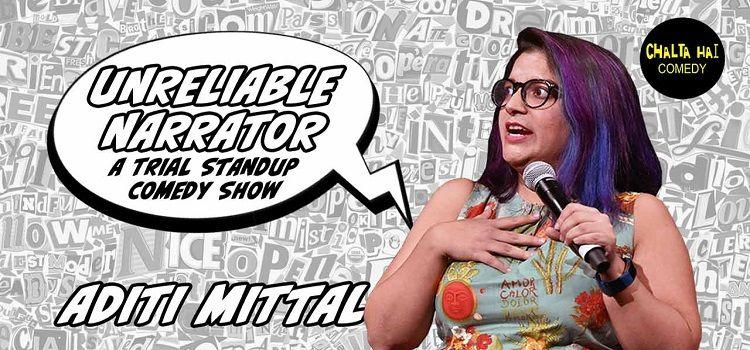 Chalta Hai Comedy presents Unreliable Narrator