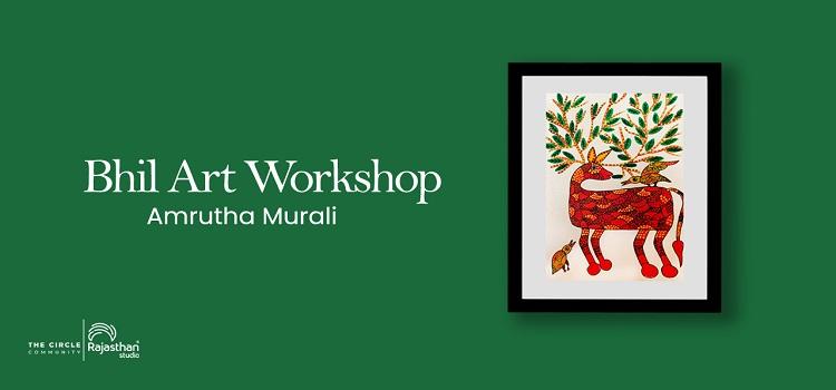 Bhil Art Workshop ft. Amrutha Murali