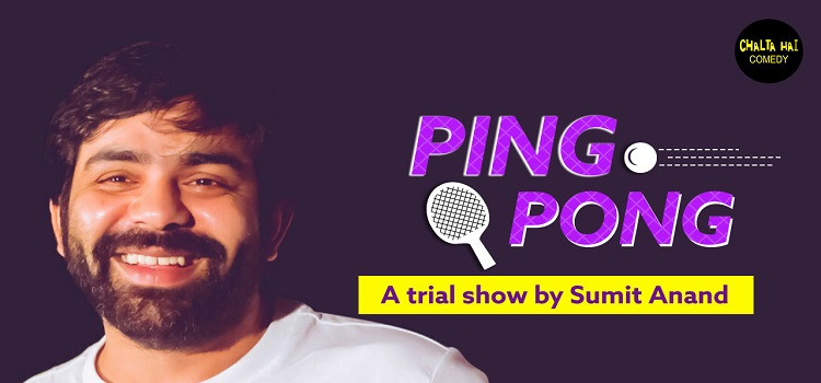 Ping Pong ft. Sumit Anand