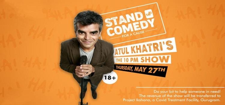 Atul Khatri presents The 10 PM Show