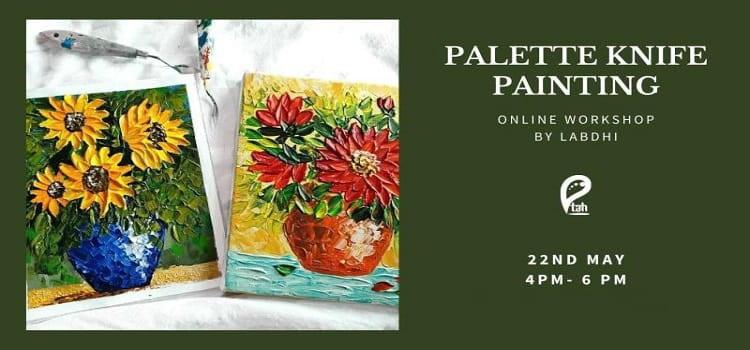 Online Workshop for Palette Knife Painting