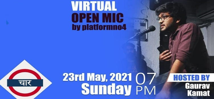 Virtual Open Mic by Gaurav Kamat