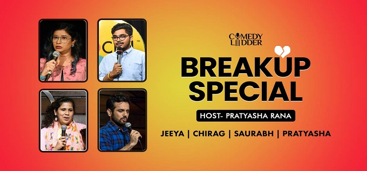 Comedy Ladder presents Breakup Special