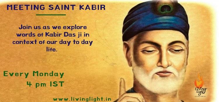 Meeting Saint Kabir: An Online Event