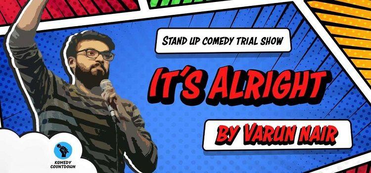 It's Alright ft. Varun Nair