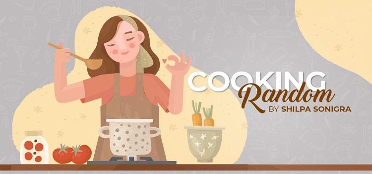 Cooking Random ft. Shilpa Sonigra