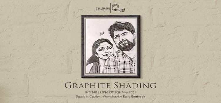 Graphite Shading classes by Sana Santhosh