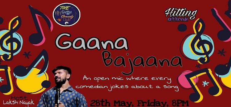 Gaana Bajaana ft. Laksh Nayak