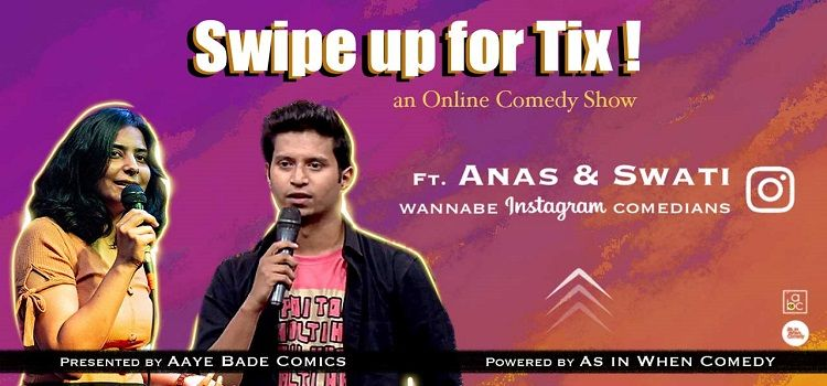 Swipe Up For Tix: An online Comedy Show