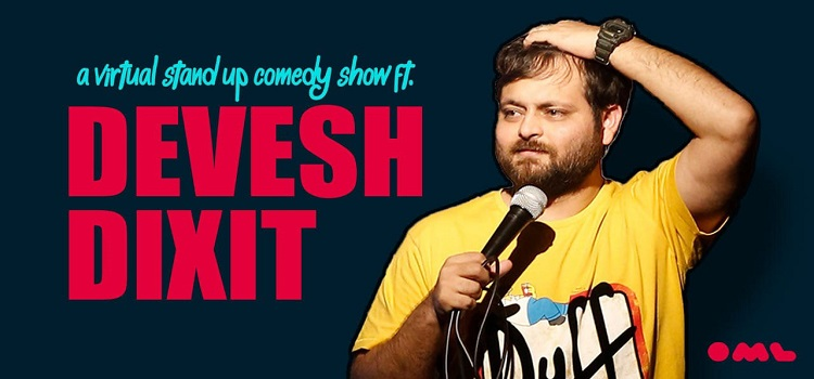 Stand Up Comedy Show ft. Devesh Dixit