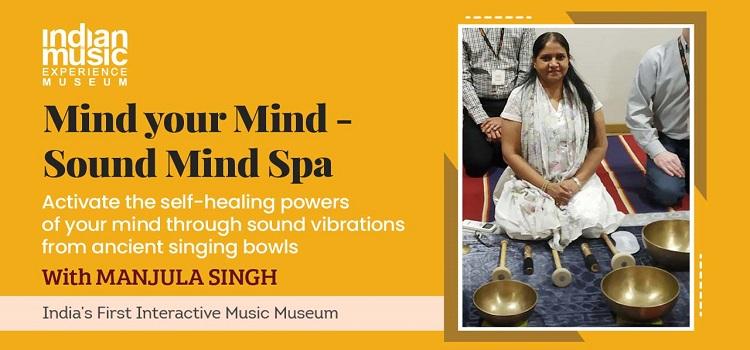 Sound Mind Spa ft. Manjula Singh