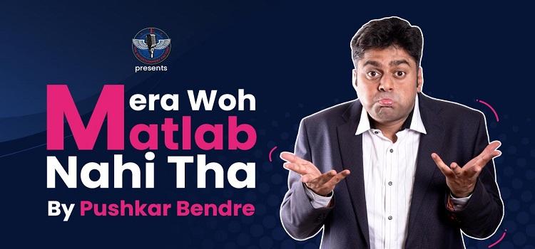Mera Woh Matlab Nahi Tha ft. Pushkar by Online Events