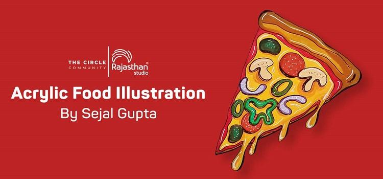 Acrylic Food Illustration by Sejal Gupta