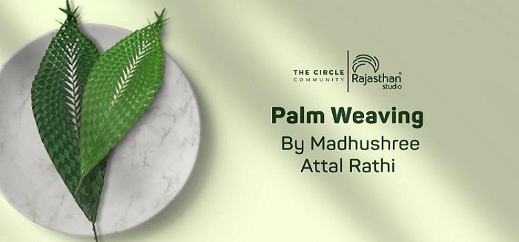 Online Palm Weaving Workshop