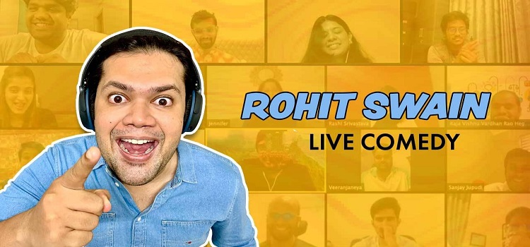 Online Live Comedy by Rohit Swain