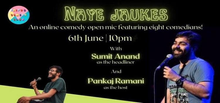 Naye Jaukes: Online Comedy Open Mic