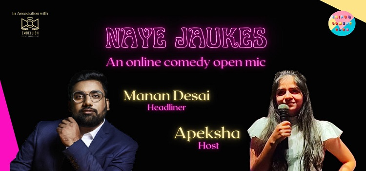 Naye Jaukes: An Online Comedy Event