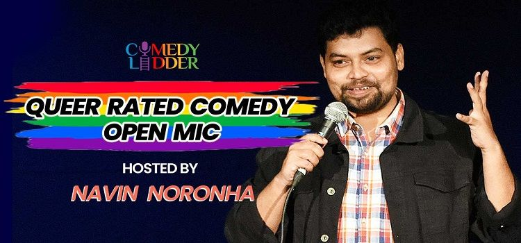Queer Rated Comedy ft. Navin Noronha