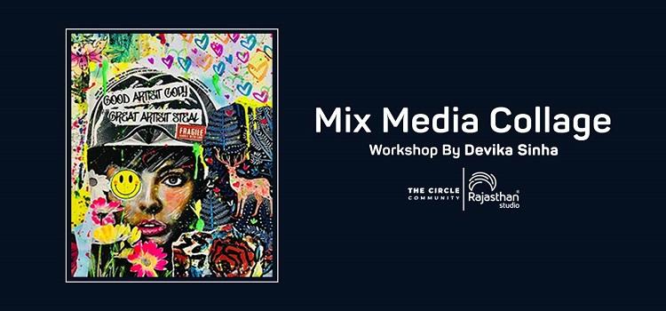 Online Mix Media Workshop ft. Devika Sinha