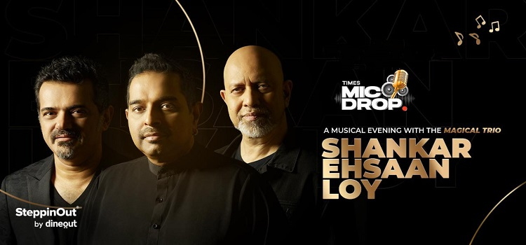 Musical Evening ft. Shankar Ehsaan Loy by Online Events