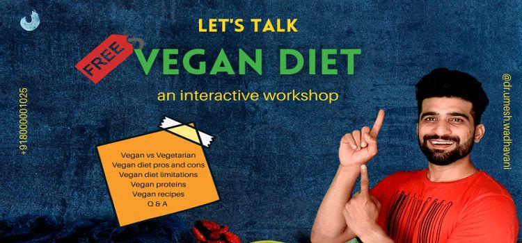 Vegan Diet: Online Workshop by Dr. Umesh