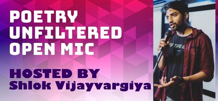 Poetry Unfiltered ft. Shlok Vijayvargiya