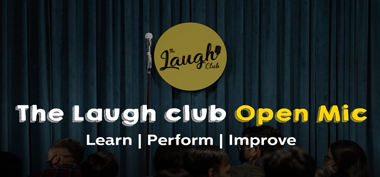 The Laugh Club presents Open Mic Event