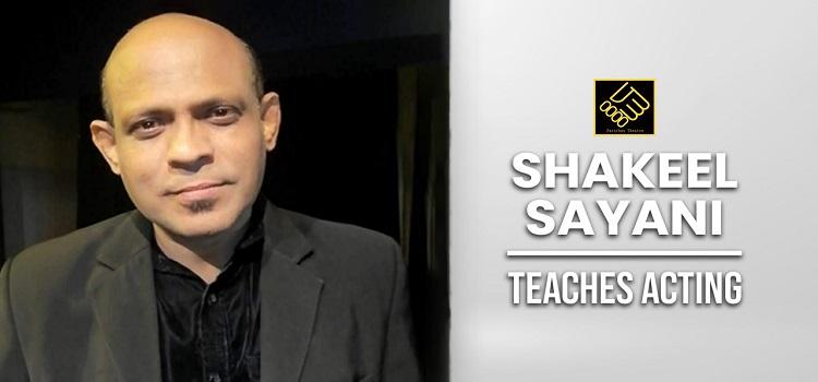 Acting Workshop by Shakeel Sayani