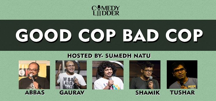 Good Cop Bad Cop: An Online Event