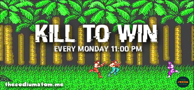 Kill To Win: Online Comedy Event