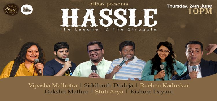 Hassle: The Laughter & The Struggle
